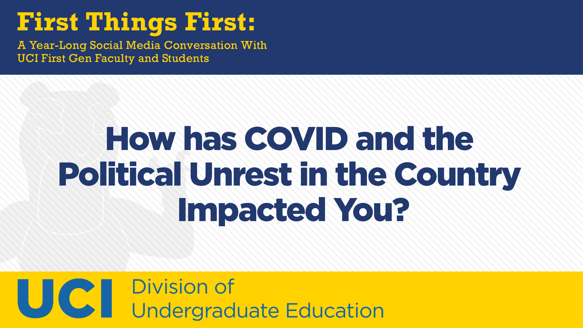 How has COVID and the Political Unrest in the Country Impacted You?