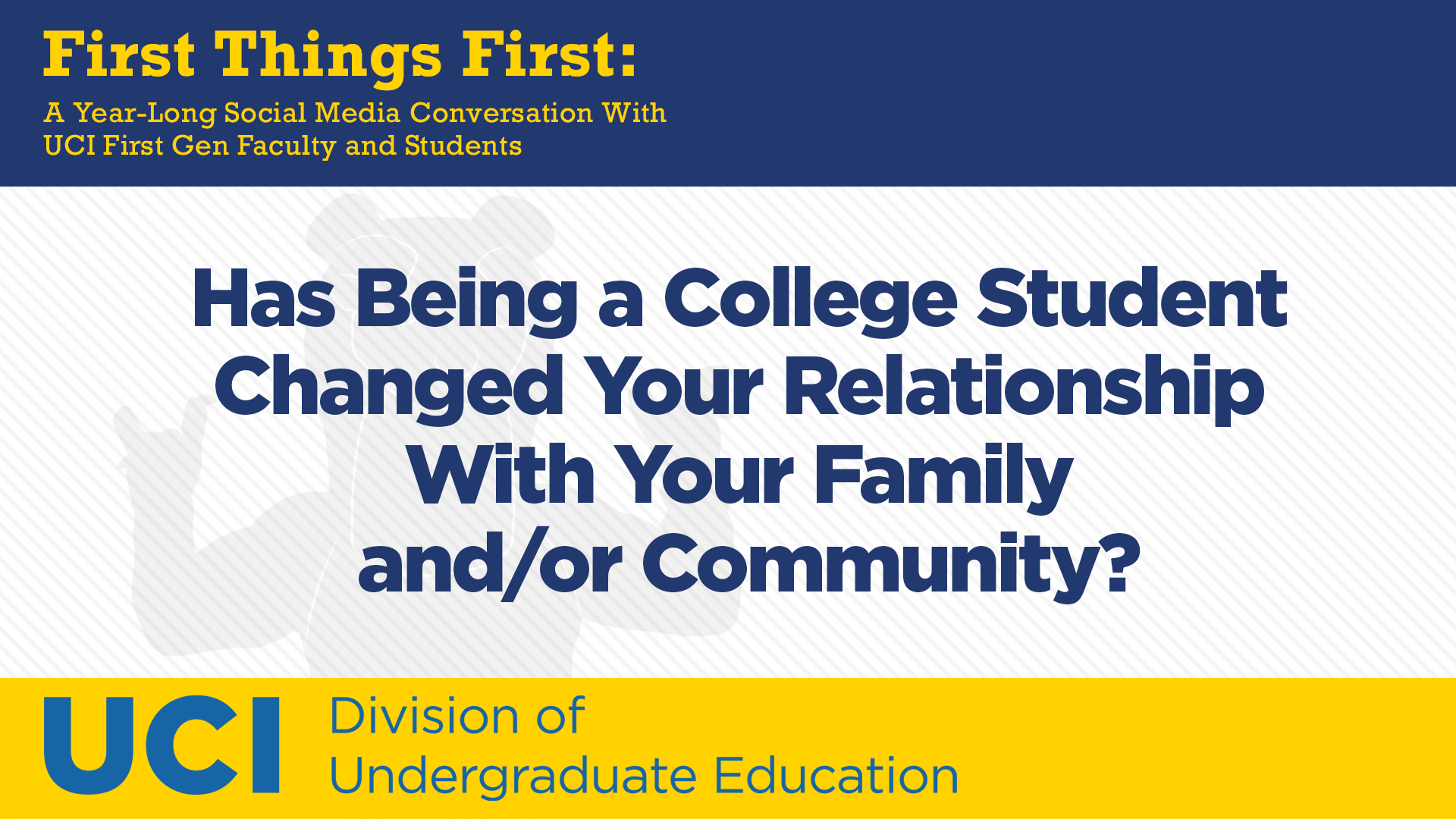 Has Being a College Student Changed Your Relationship With Your Family and/or Community?