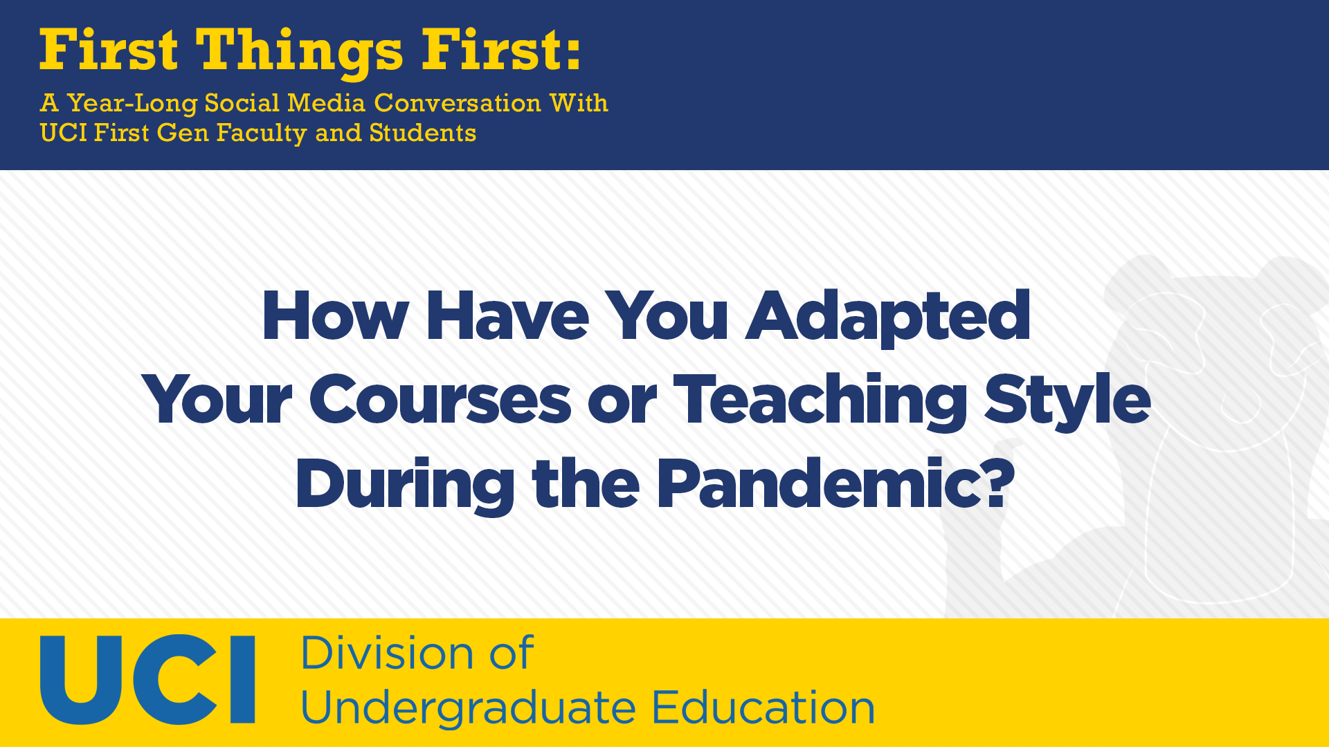 How Have You Adapted Your Courses or Teaching Style During the Pandemic?
