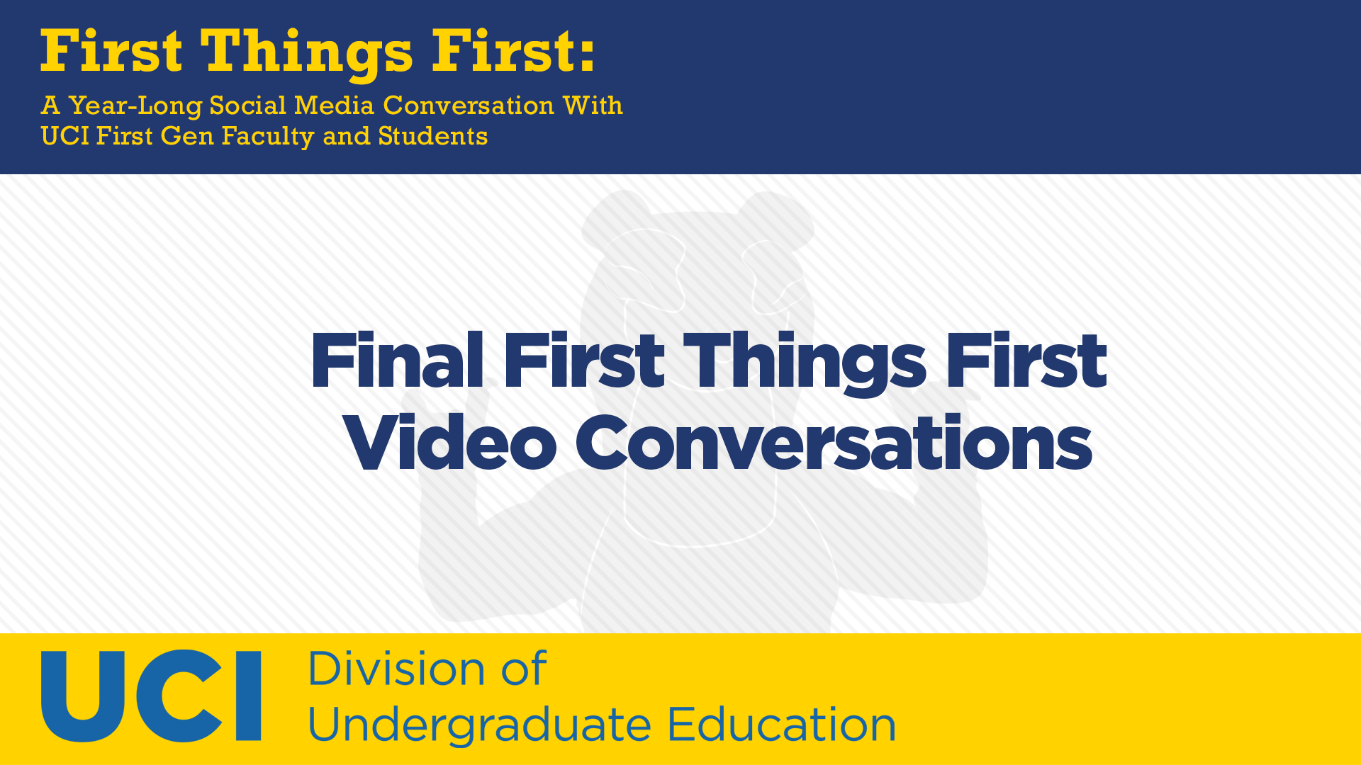 Final First Things First Conversations