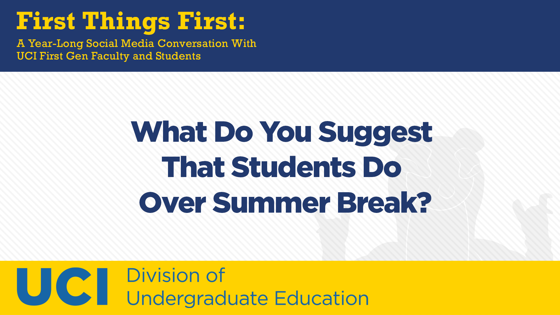 What Do You Suggest That Students Do Over Summer Break?